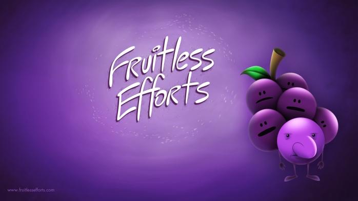 fruitless efforts grape