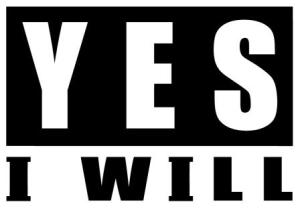yes I will