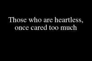 heartless cared